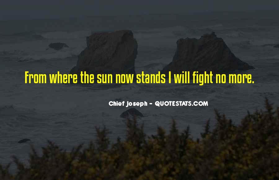 Chief Joseph Quotes #501421