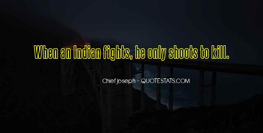 Chief Joseph Quotes #51167