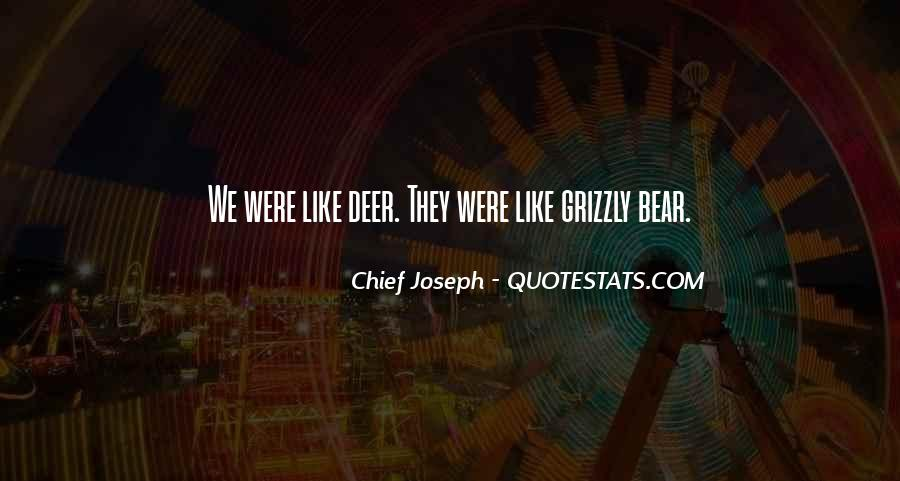 Chief Joseph Quotes #597346