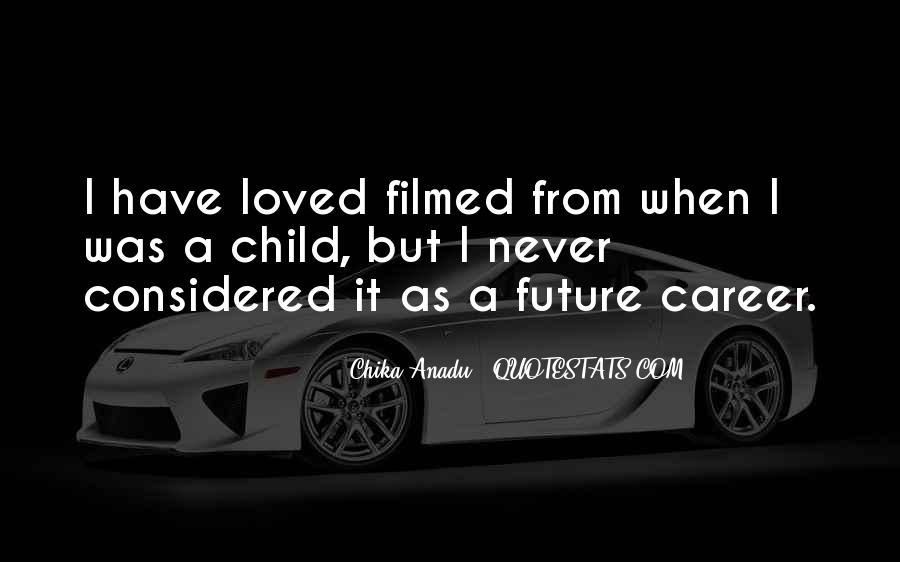 Chika Anadu Quotes #1140544