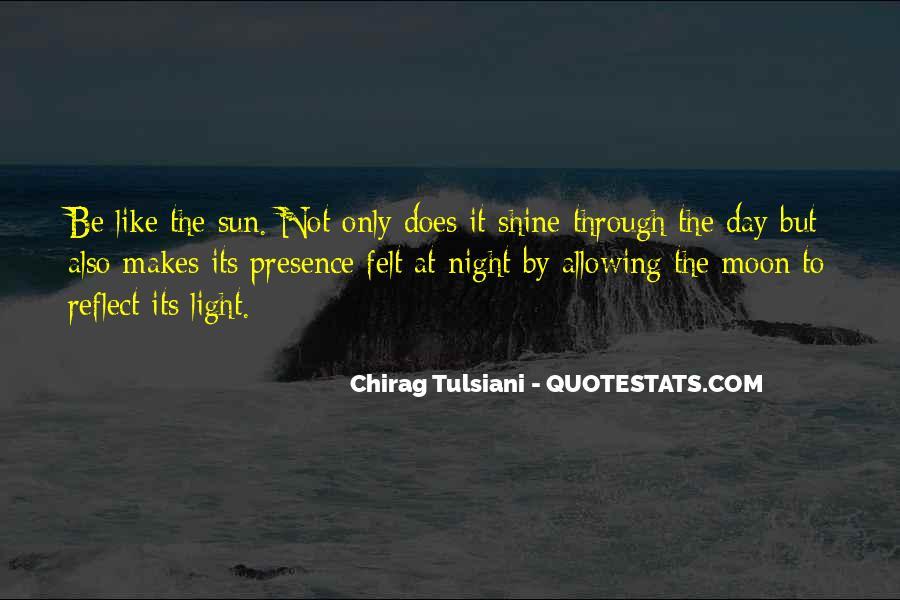 Chirag Tulsiani Quotes #1841391
