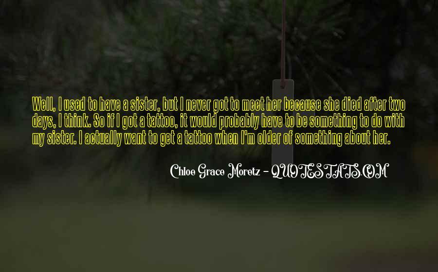 Chloe Grace Moretz Quotes #1134883