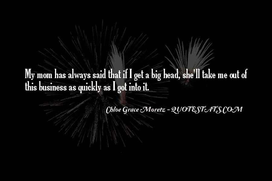 Chloe Grace Moretz Quotes #1276254
