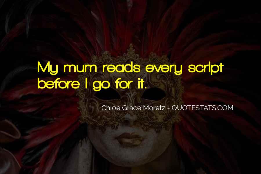Chloe Grace Moretz Quotes #1518255
