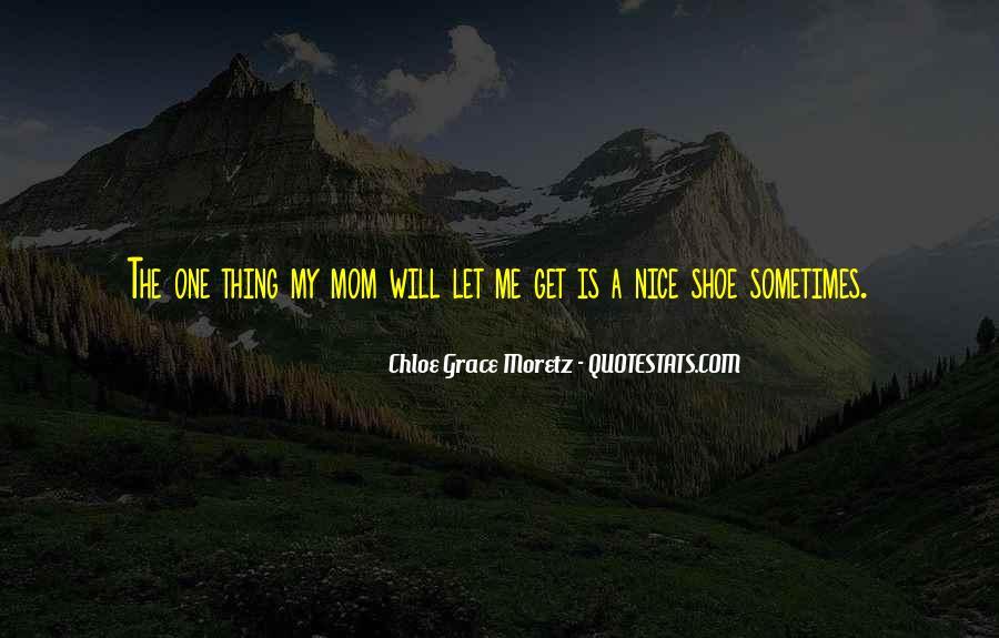 Chloe Grace Moretz Quotes #1564099