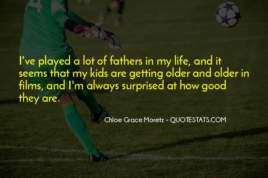 Chloe Grace Moretz Quotes #165215