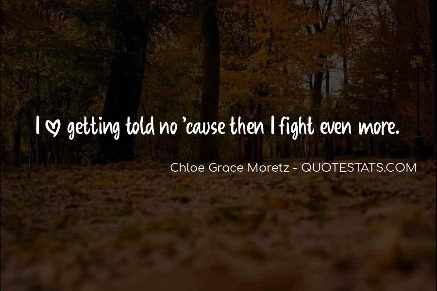 Chloe Grace Moretz Quotes #1688496