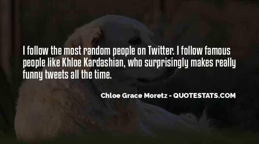 Chloe Grace Moretz Quotes #1749016