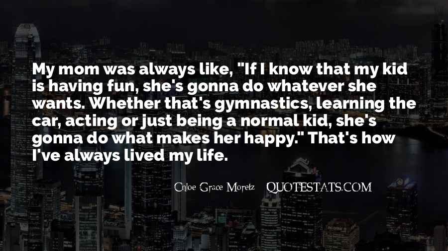 Chloe Grace Moretz Quotes #196428