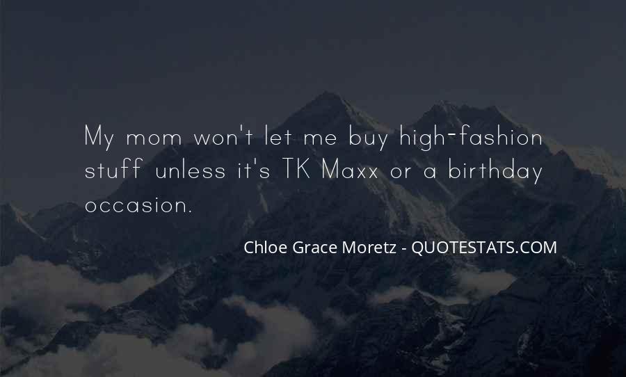 Chloe Grace Moretz Quotes #226876