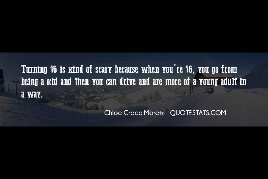 Chloe Grace Moretz Quotes #616424
