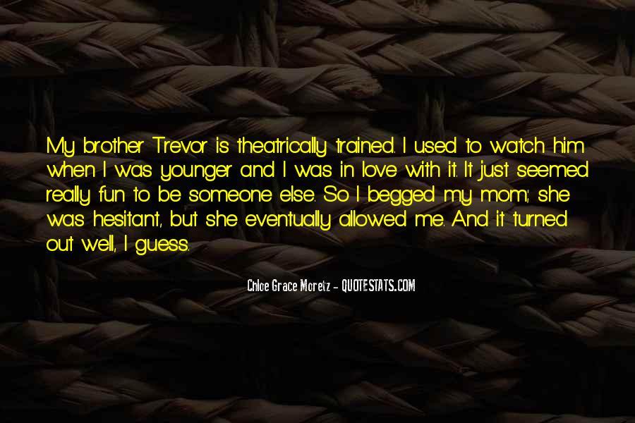 Chloe Grace Moretz Quotes #627703