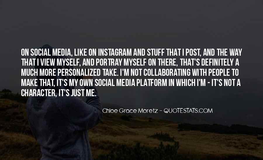 Chloe Grace Moretz Quotes #861444