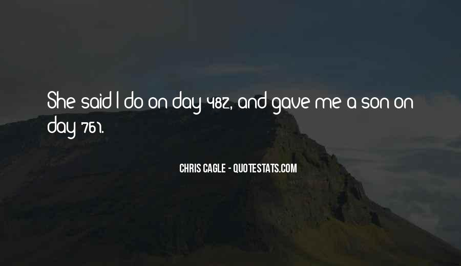 Chris Cagle Quotes #877816