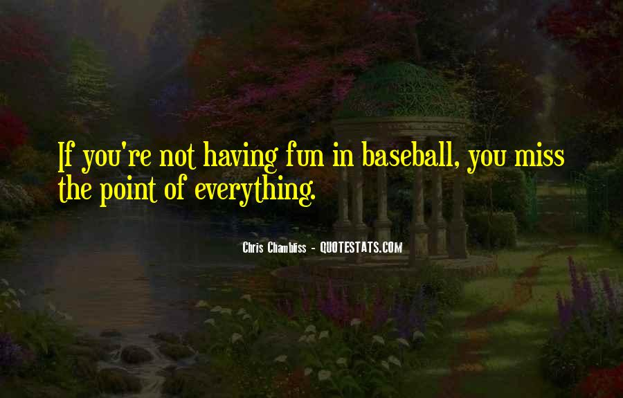 Chris Chambliss Quotes #382637