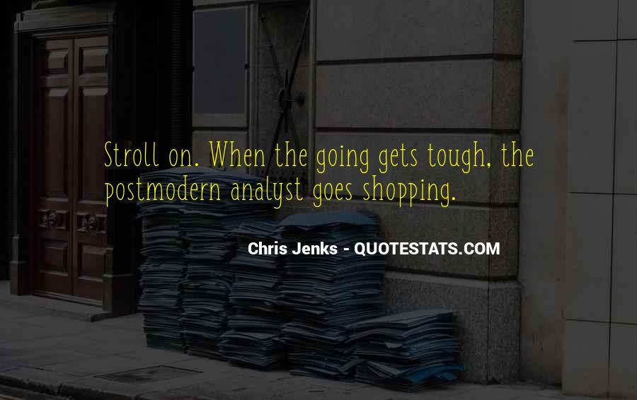 Chris Jenks Quotes #4100
