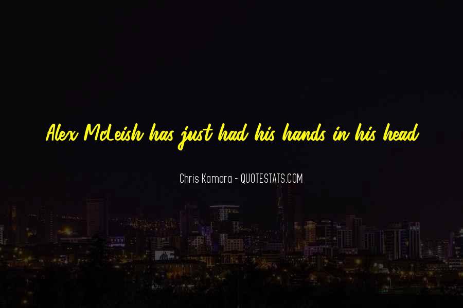 Chris Kamara Quotes #1362497