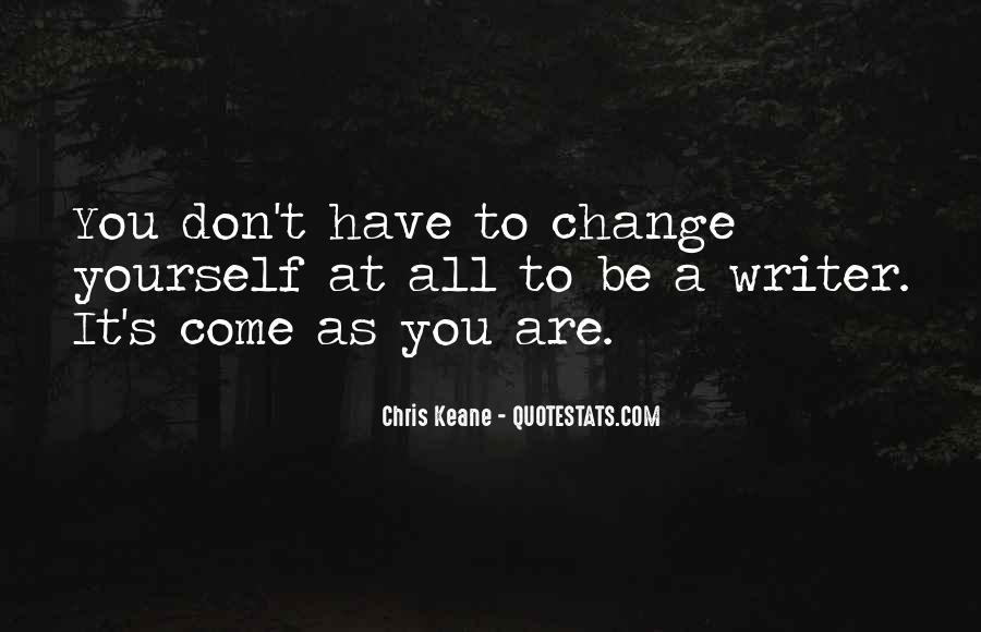 Chris Keane Quotes #928830
