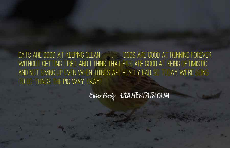 Chris Kurtz Quotes #428594