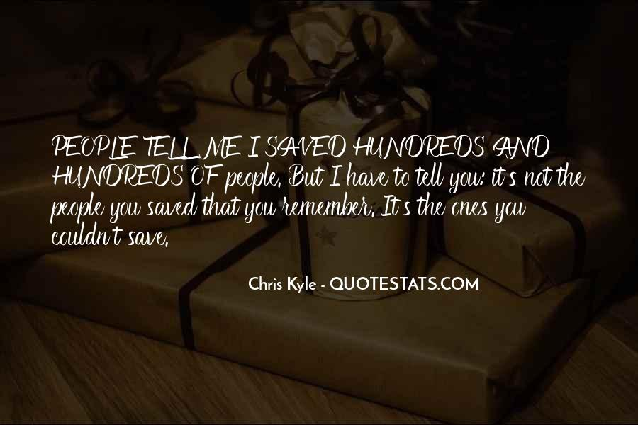 Chris Kyle Quotes #1123959