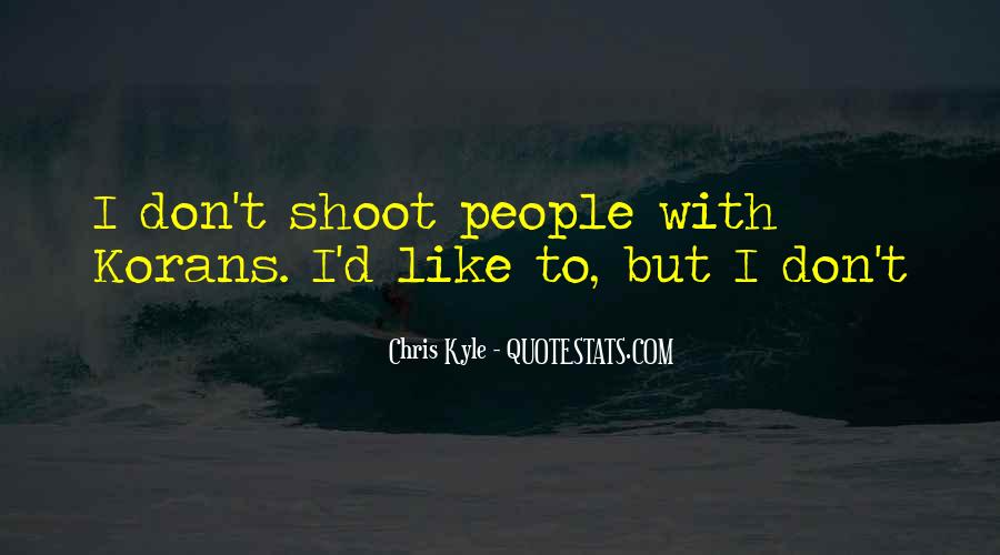 Chris Kyle Quotes #1818666