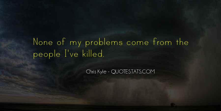 Chris Kyle Quotes #347324