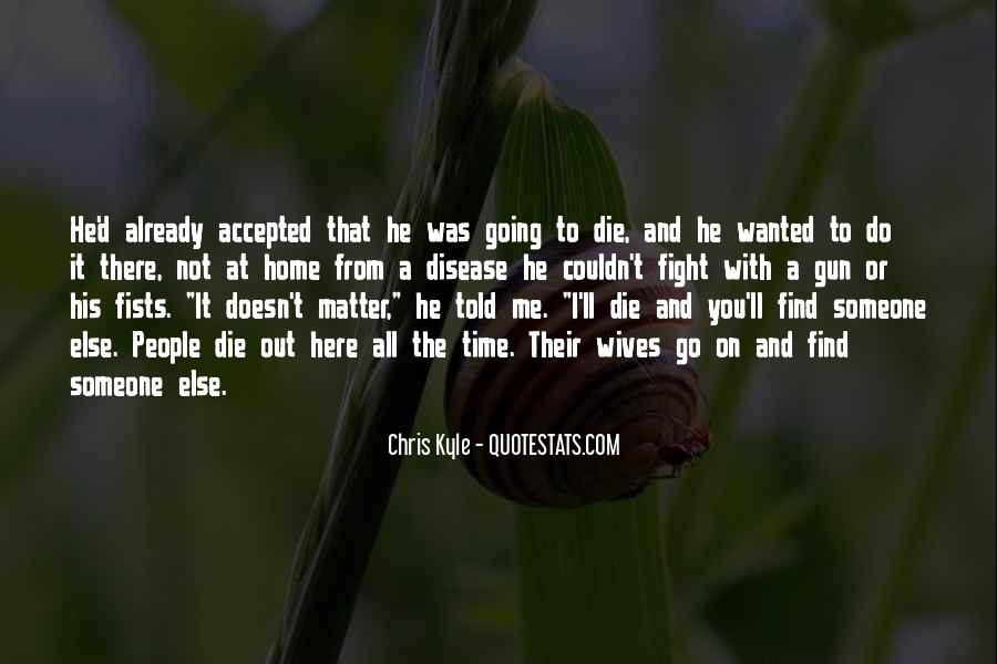 Chris Kyle Quotes #771079