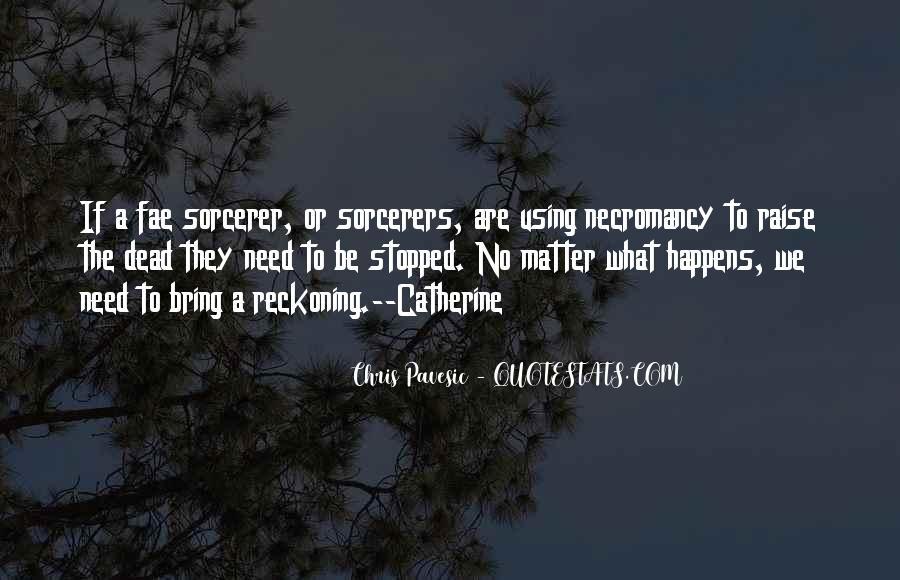 Chris Pavesic Quotes #1490307