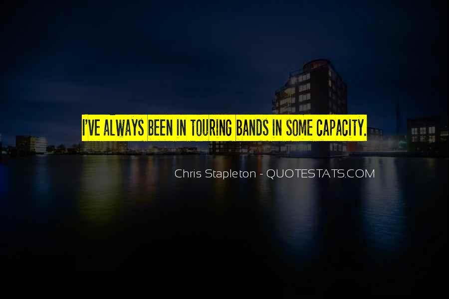 Chris Stapleton Quotes #1154893