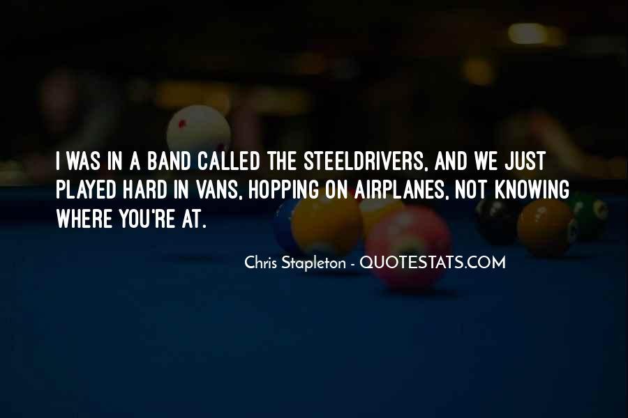 Chris Stapleton Quotes #1468462