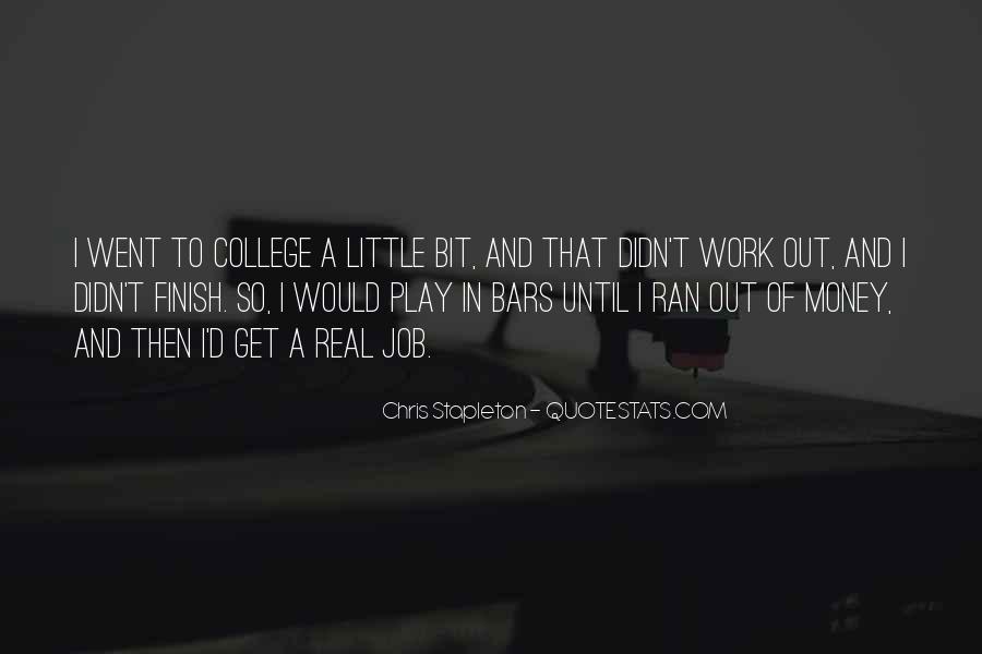 Chris Stapleton Quotes #1607018