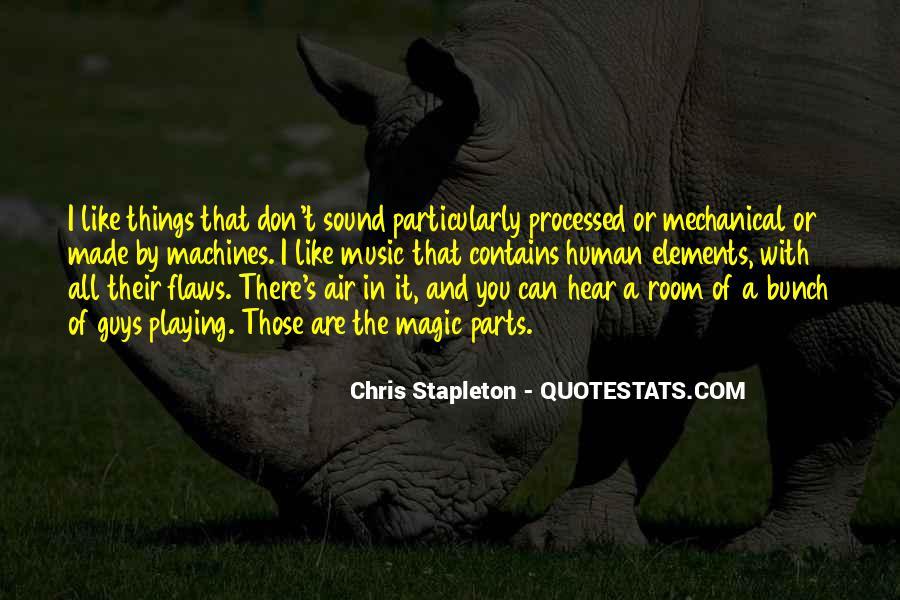 Chris Stapleton Quotes #1711693