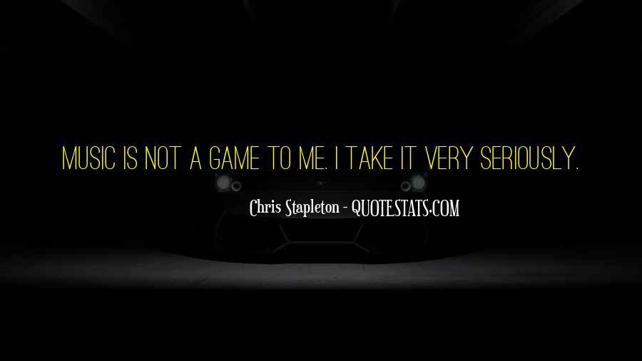 Chris Stapleton Quotes #1713539