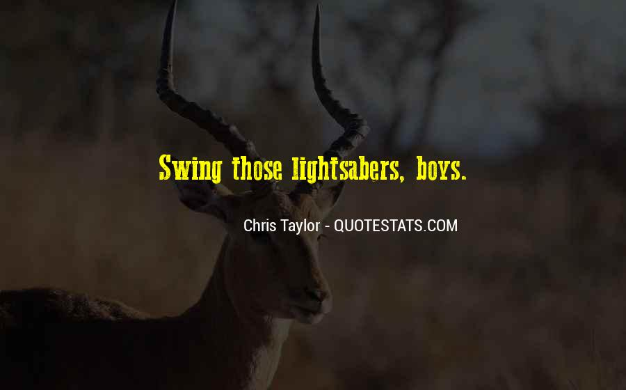 Chris Taylor Quotes #121130