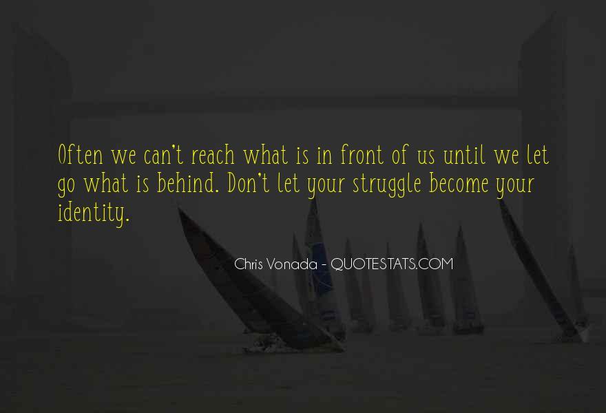 Chris Vonada Quotes #1229668