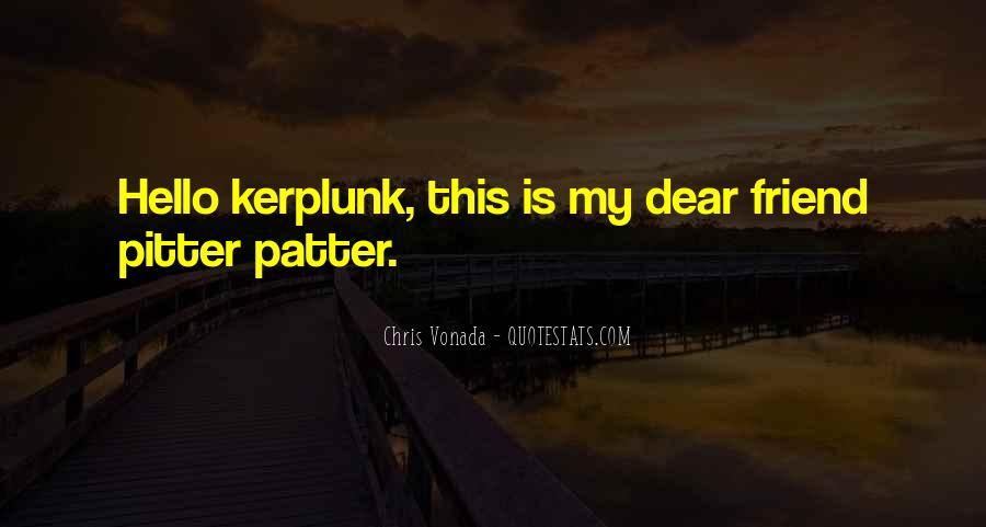 Chris Vonada Quotes #373926