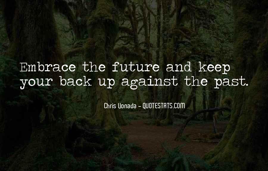 Chris Vonada Quotes #829173