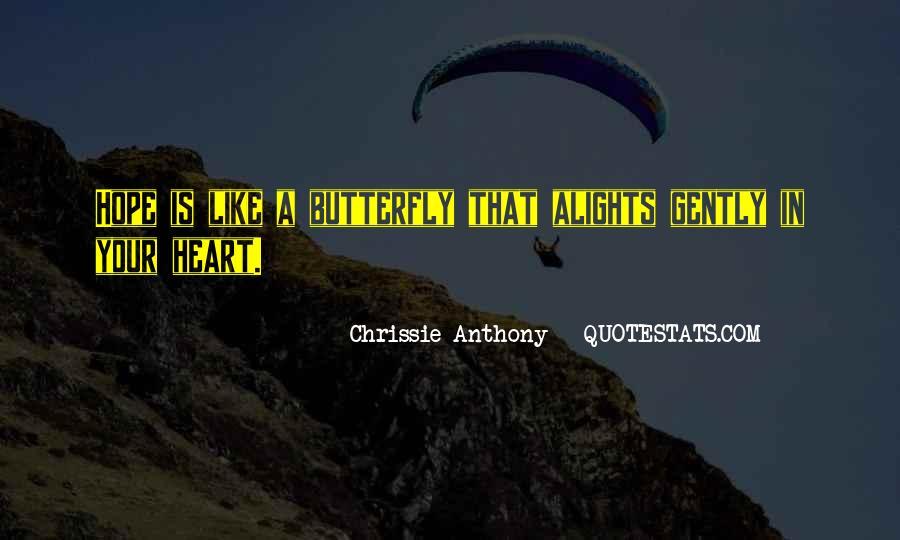 Chrissie Anthony Quotes #730926