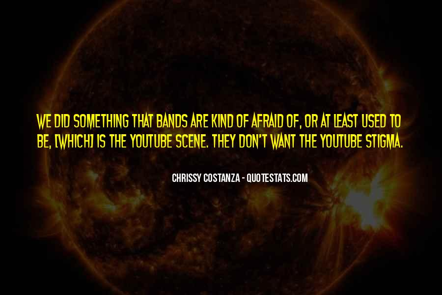 Chrissy Costanza Quotes #1411524