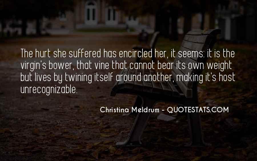 Christina Meldrum Quotes #1870139