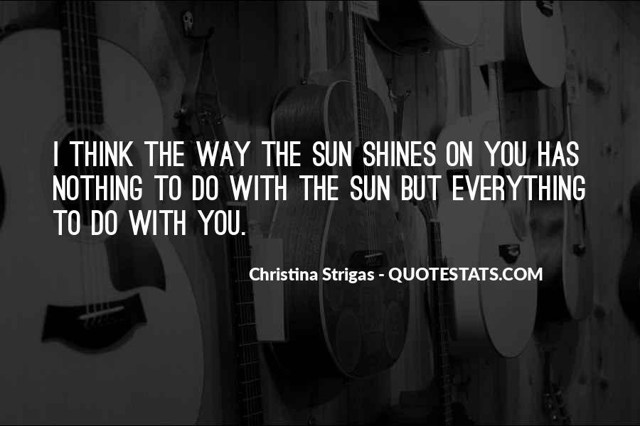 Christina Strigas Quotes #1312675