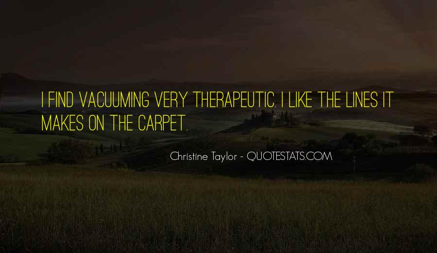 Christine Taylor Quotes #1023734