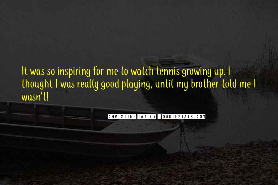 Christine Taylor Quotes #1200694