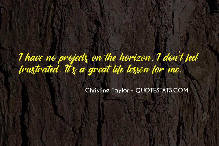 Christine Taylor Quotes #1524824