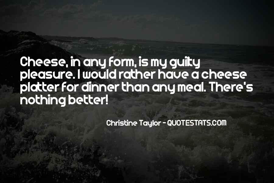 Christine Taylor Quotes #1675703