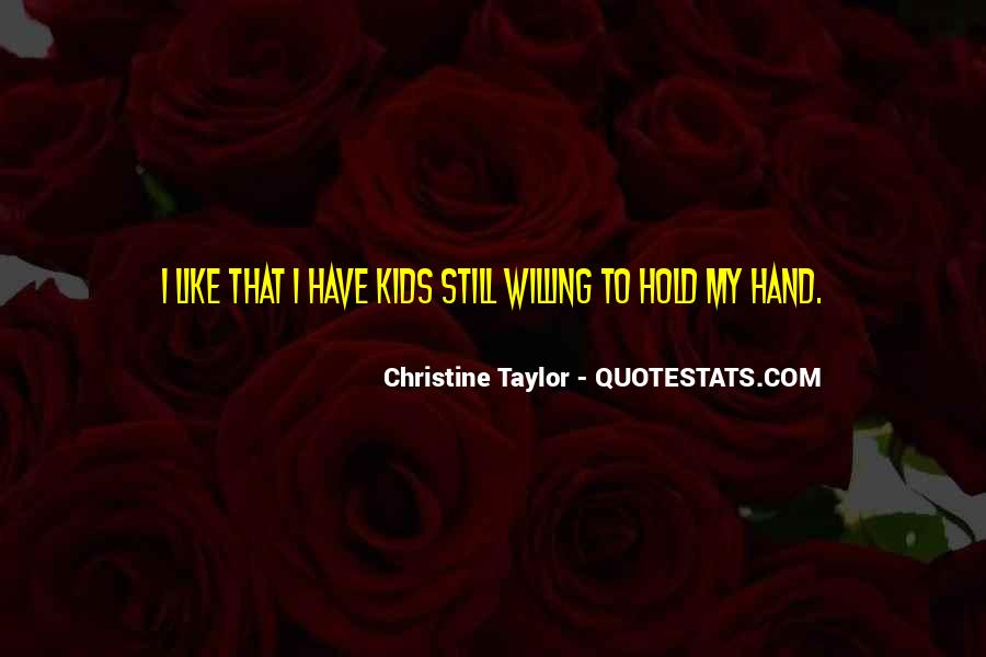 Christine Taylor Quotes #1741996