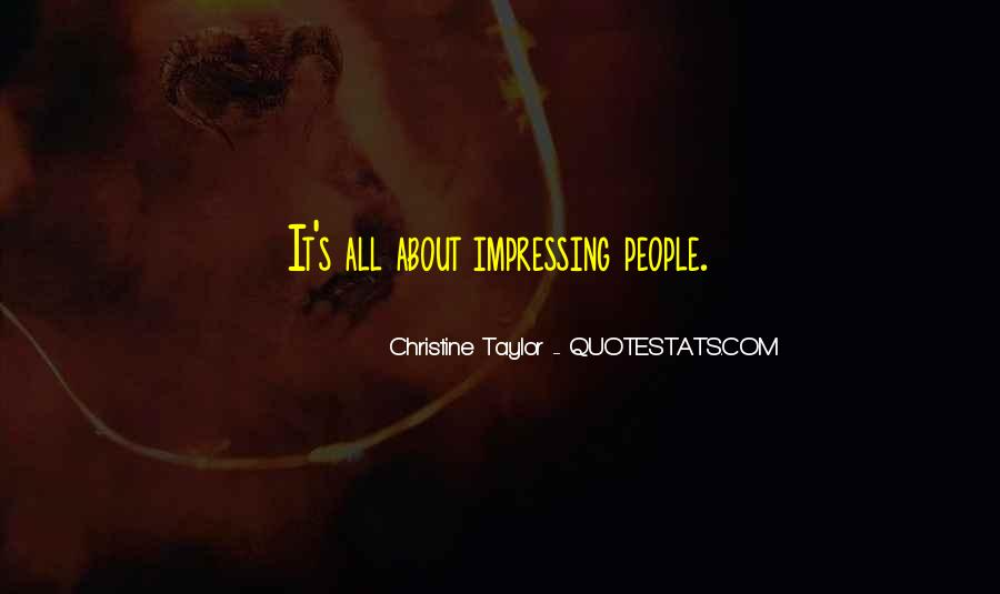 Christine Taylor Quotes #337868
