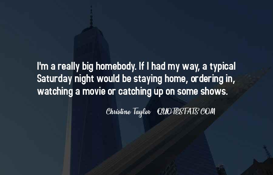 Christine Taylor Quotes #347851