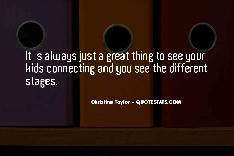 Christine Taylor Quotes #712377