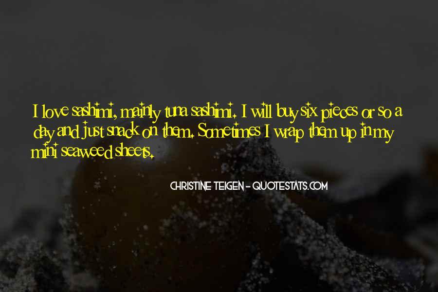 Christine Teigen Quotes #1602723